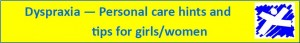 Personal care hints for girls