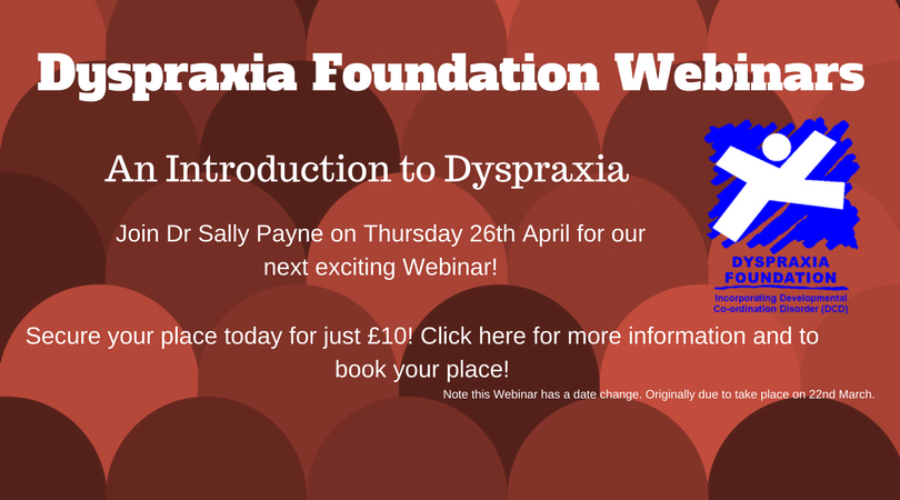 New Webinar! 'An Introduction to Dyspraxia'